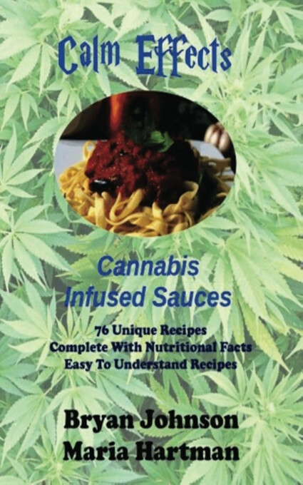 Calm Effects: Cannabis Infused Sauces! als eBoo...
