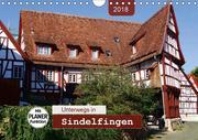 Unterwegs in Sindelfingen (Wandkalender 2018 DIN A4 quer) Dieser erfolgreiche Kalender wurde dieses Jahr mit gleichen Bildern und aktualisiertem Kalendarium wiederveröffentlicht.