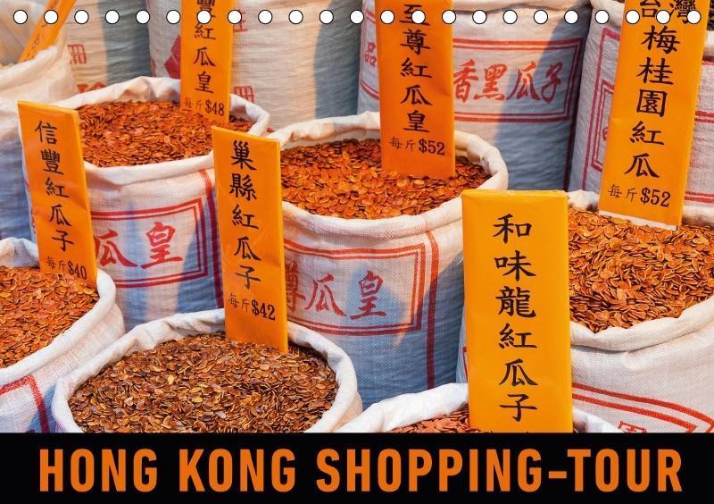 Hong Kong Shopping-Tour (Tischkalender 2018 DIN...