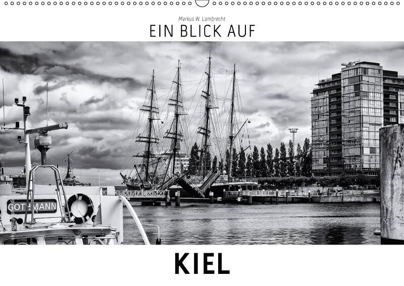 Ein Blick auf Kiel (Wandkalender 2018 DIN A2 qu...