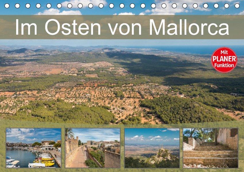 Im Osten von Mallorca (Tischkalender 2018 DIN A...