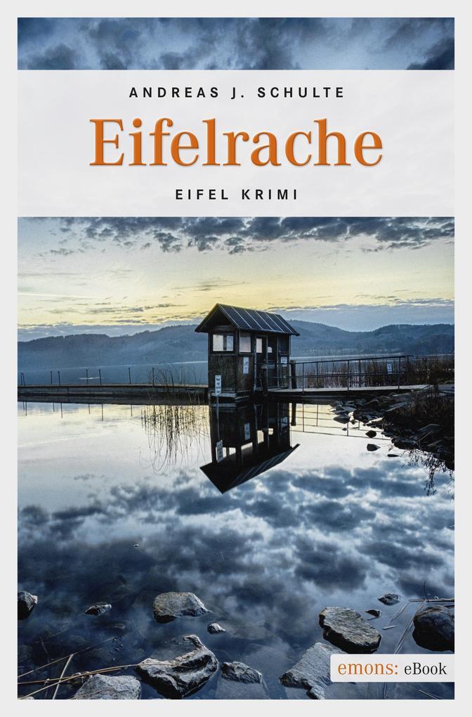 Eifelrache als eBook Download von Andreas J. Sc...
