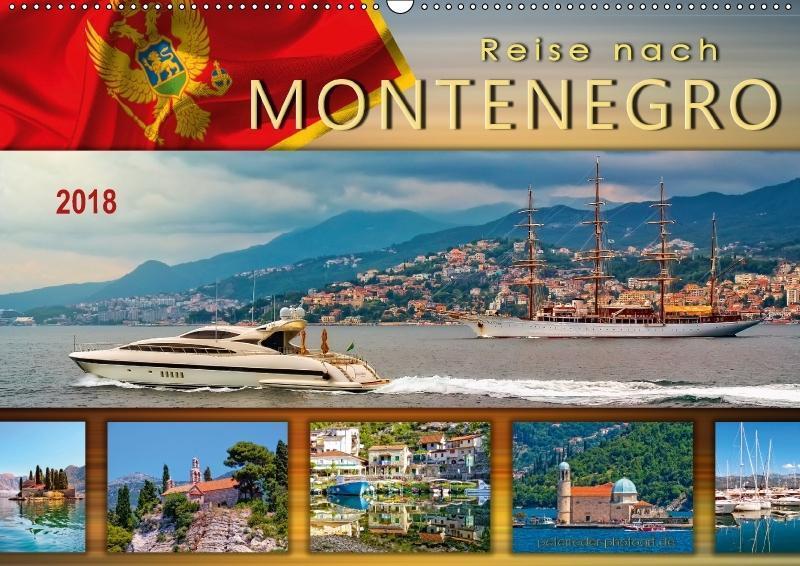 Reise nach Montenegro (Wandkalender 2018 DIN A2...