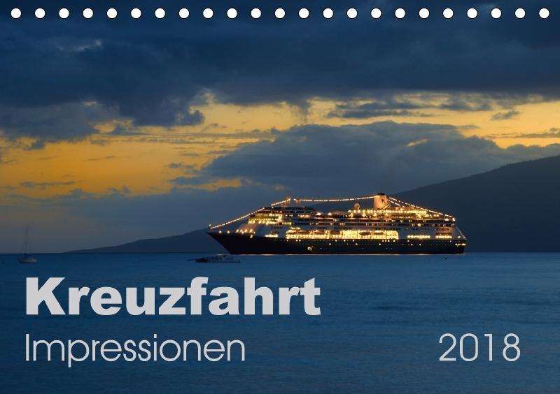 Kreuzfahrt Impressionen (Tischkalender 2018 DIN...