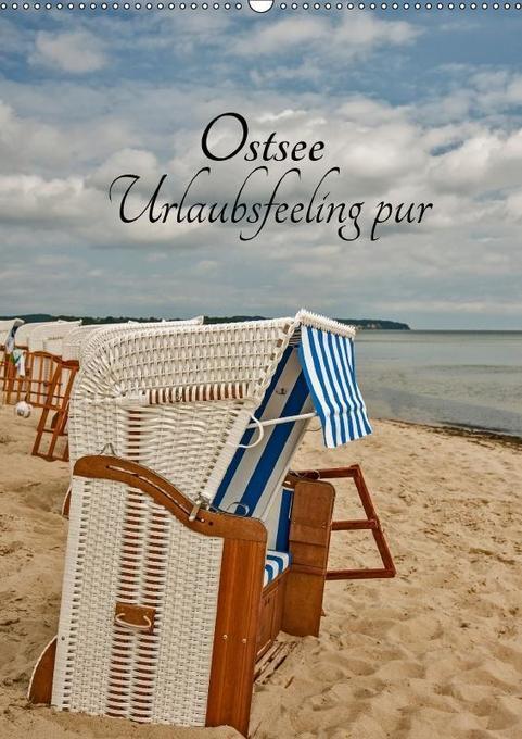 Ostsee Urlaubsfeeling pur (Wandkalender 2018 DI...