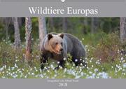 Wildtiere Europas (Wandkalender 2018 DIN A2 quer) Dieser erfolgreiche Kalender wurde dieses Jahr mit gleichen Bildern und aktualisiertem Kalendarium wiederveröffentlicht.
