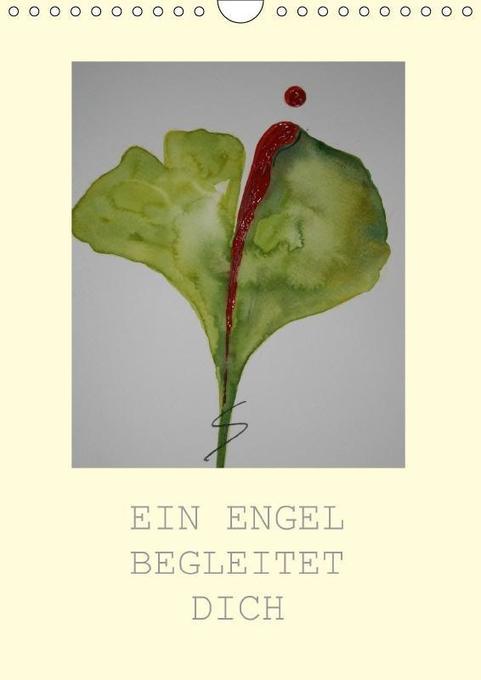 EIN ENGEL BEGLEITET DICH (Wandkalender 2018 DIN...