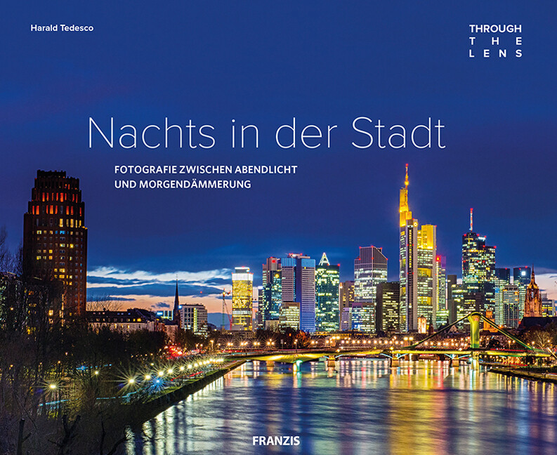 Through The Lens - Nachts in der Stadt als Buch...