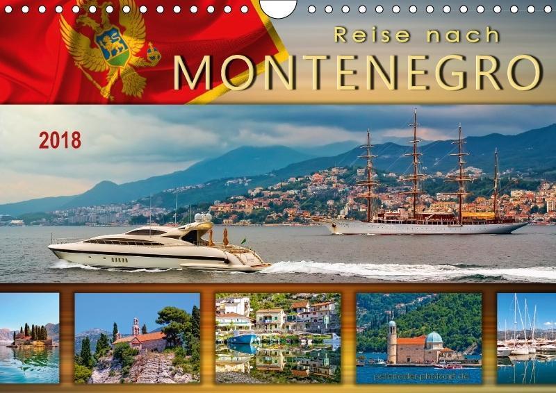 Reise nach Montenegro (Wandkalender 2018 DIN A4...