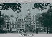 Hamburg, alte Aufnahmen neu interpretiert. (Tischkalender 2018 DIN A5 quer) Dieser erfolgreiche Kalender wurde dieses Jahr mit gleichen Bildern und aktualisiertem Kalendarium wiederveröffentlicht.