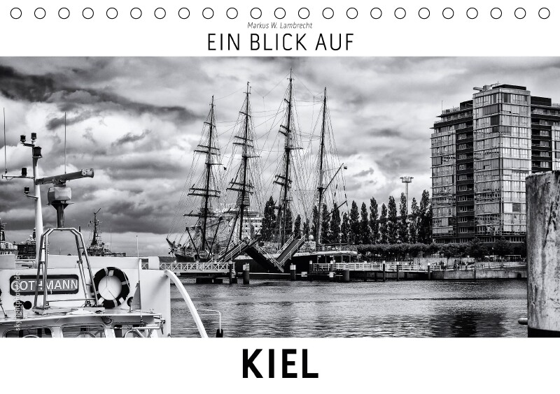 Ein Blick auf Kiel (Tischkalender 2018 DIN A5 q...