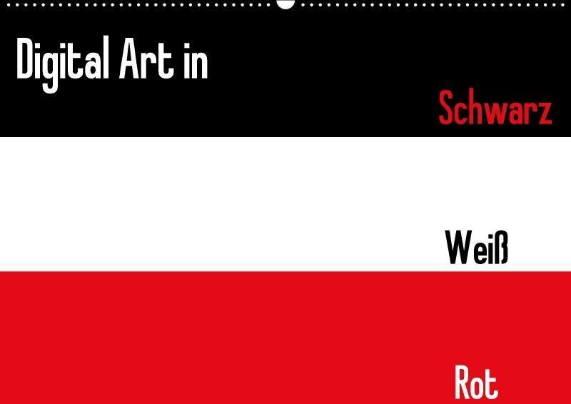 Digital Art in schwarz weiß rot (Wandkalender 2...