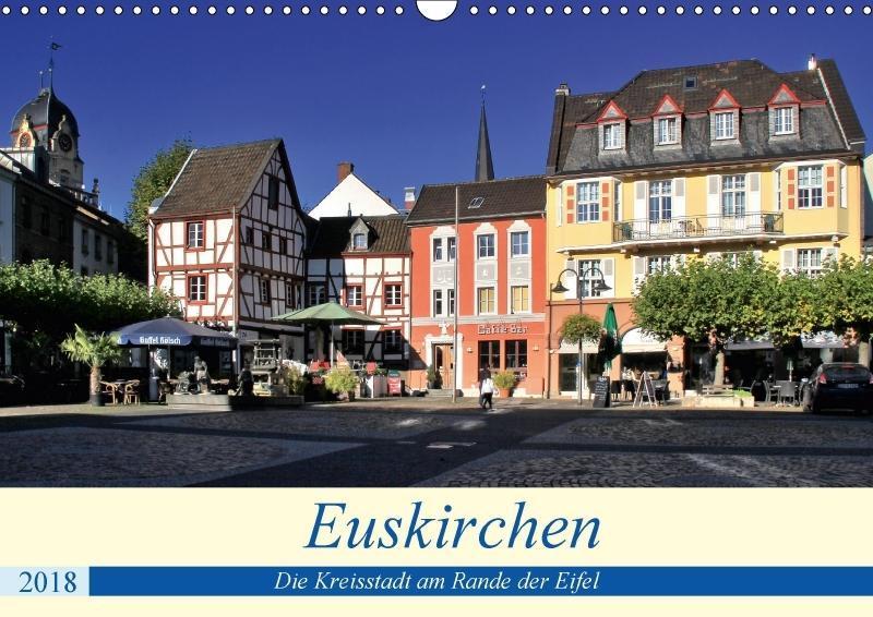 Euskirchen - Die Kreisstadt am Rande der Eifel ...