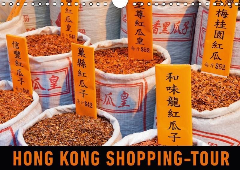Hong Kong Shopping-Tour (Wandkalender 2018 DIN ...