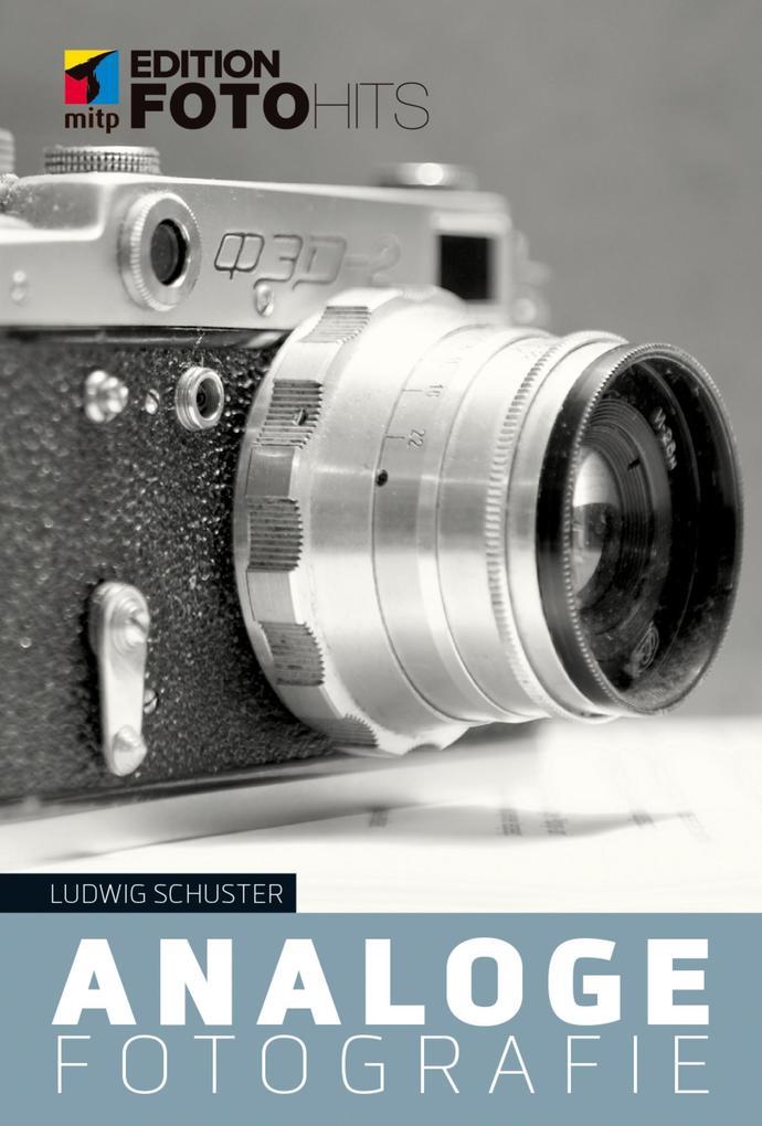 Analoge Fotografie als eBook Download von Ludwi...