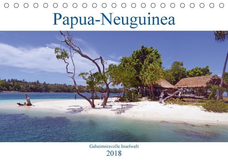 Papua-Neuguinea Geheimnisvolle Inselwelt (Tisch...