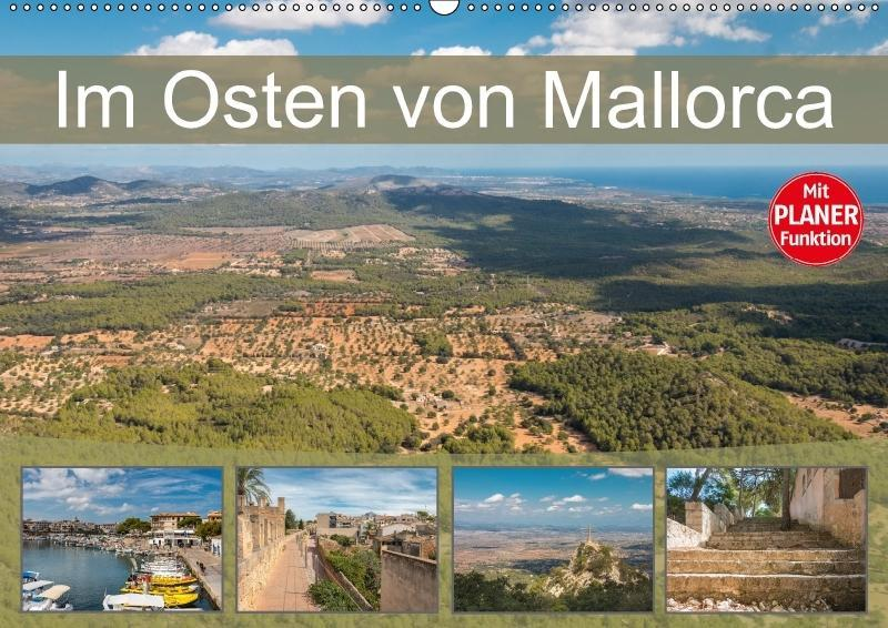 Im Osten von Mallorca (Wandkalender 2018 DIN A2...