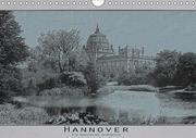 Hannover, alte Aufnahmen neu interpretiert. (Wandkalender 2018 DIN A4 quer) Dieser erfolgreiche Kalender wurde dieses Jahr mit gleichen Bildern und aktualisiertem Kalendarium wiederveröffentlicht.