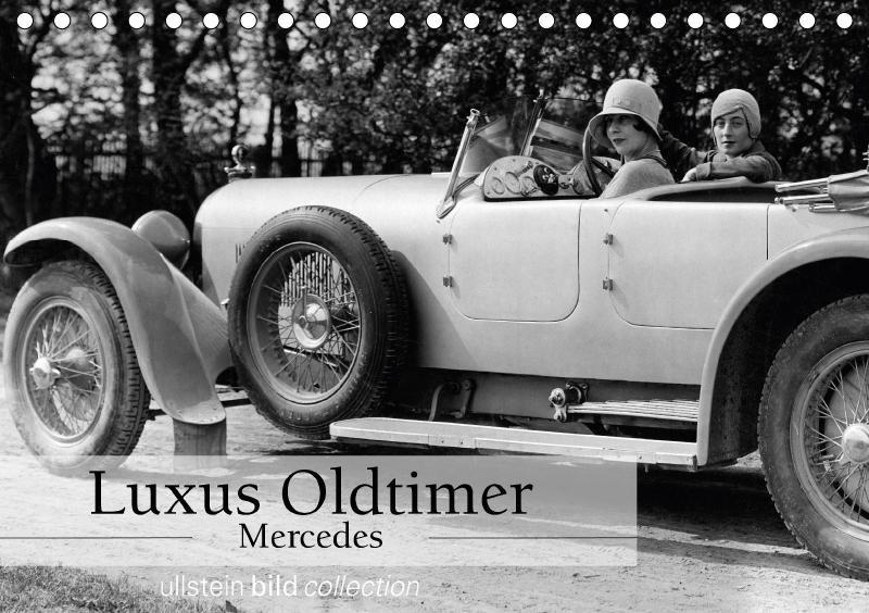 Luxus Oldtimer - Mercedes (Tischkalender 2018 D...