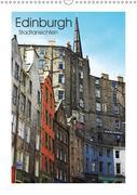 Edinburgh - Stadtansichten (Wandkalender 2018 DIN A3 hoch)