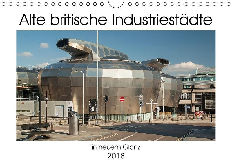 Alte Britische Industriestädte in neuem Glanz (...