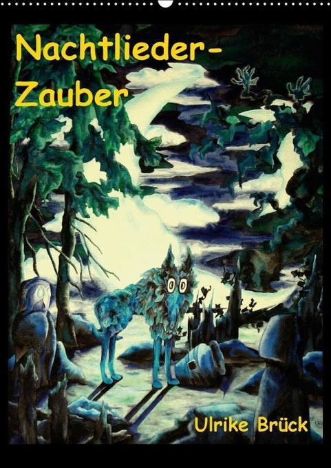 Nachtlieder-Zauber (Wandkalender 2018 DIN A2 ho...