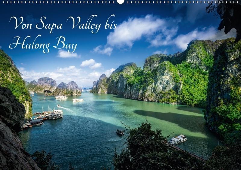 Von Sapa Valley bis Halong Bay (Wandkalender 20...