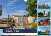 Pirmasens (Wandkalender 2018 DIN A4 quer) Dieser erfolgreiche Kalender wurde dieses Jahr mit gleichen Bildern und aktualisiertem Kalendarium wiederveröffentlicht.