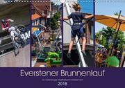 Everstener Brunnenlauf, ein Oldenburger Stadtteilevent etabliert sich. (Wandkalender 2018 DIN A3 quer) Dieser erfolgreiche Kalender wurde dieses Jahr mit gleichen Bildern und aktualisiertem Kalendarium wiederveröffentlicht.