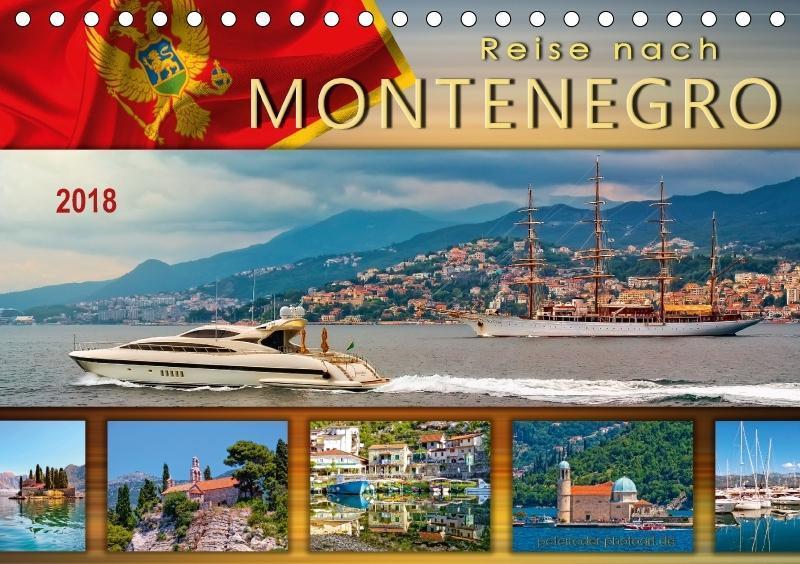 Reise nach Montenegro (Tischkalender 2018 DIN A...