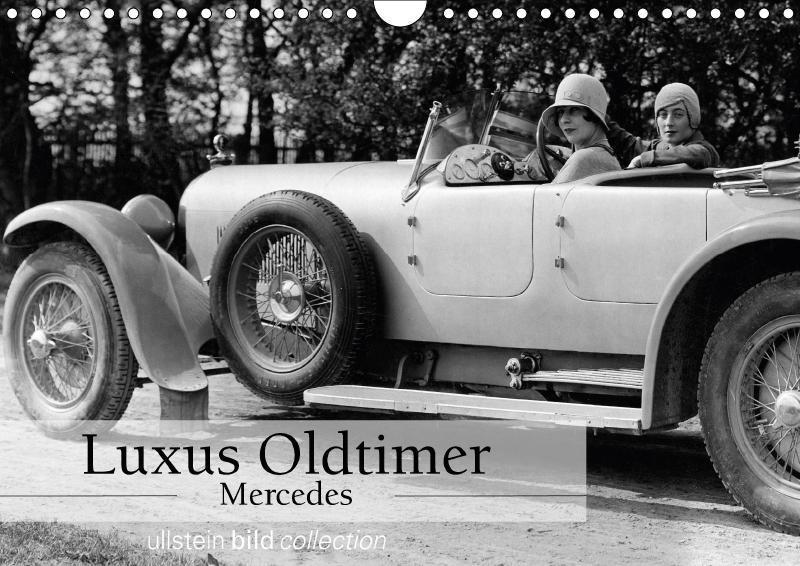 Luxus Oldtimer - Mercedes (Wandkalender 2018 DI...
