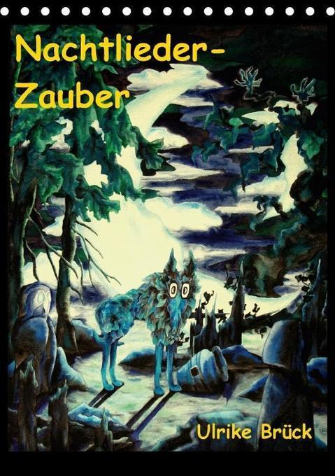 Nachtlieder-Zauber (Tischkalender 2018 DIN A5 h...