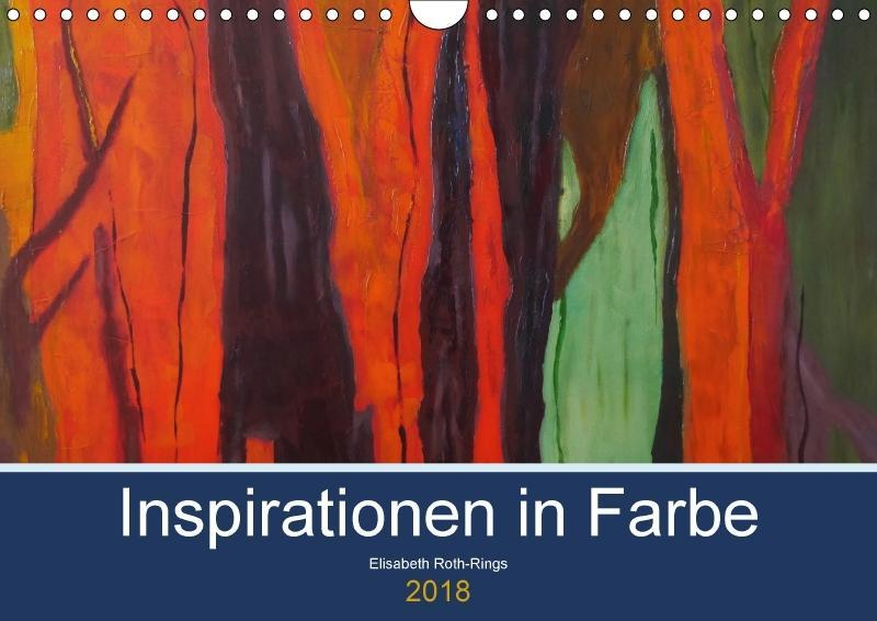 Inspiration in Farbe (Wandkalender 2018 DIN A4 ...