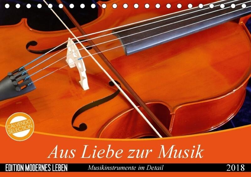 Aus Liebe zur Musik (Tischkalender 2018 DIN A5 ...