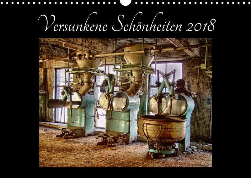 Versunkene Schönheiten 2018 (Wandkalender 2018 ...