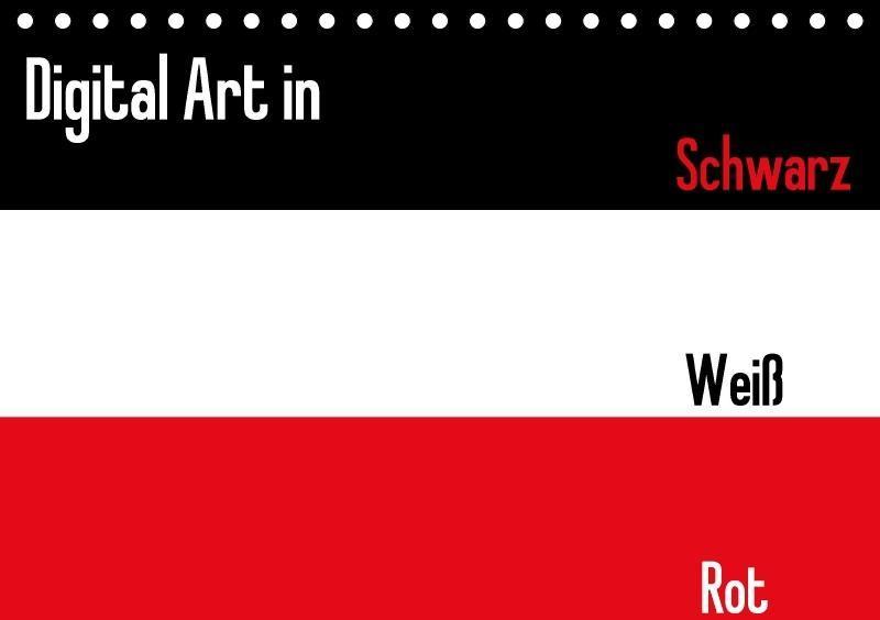 Digital Art in schwarz weiß rot (Tischkalender ...