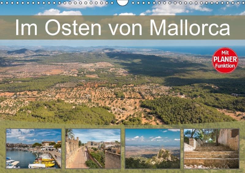 Im Osten von Mallorca (Wandkalender 2018 DIN A3...