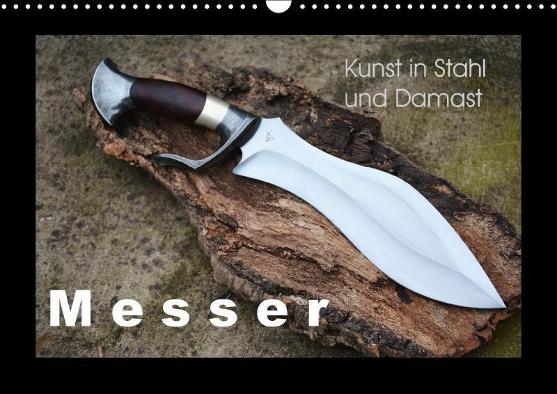 Kunst in Stahl und Damast - M e s s e r (Wandka...