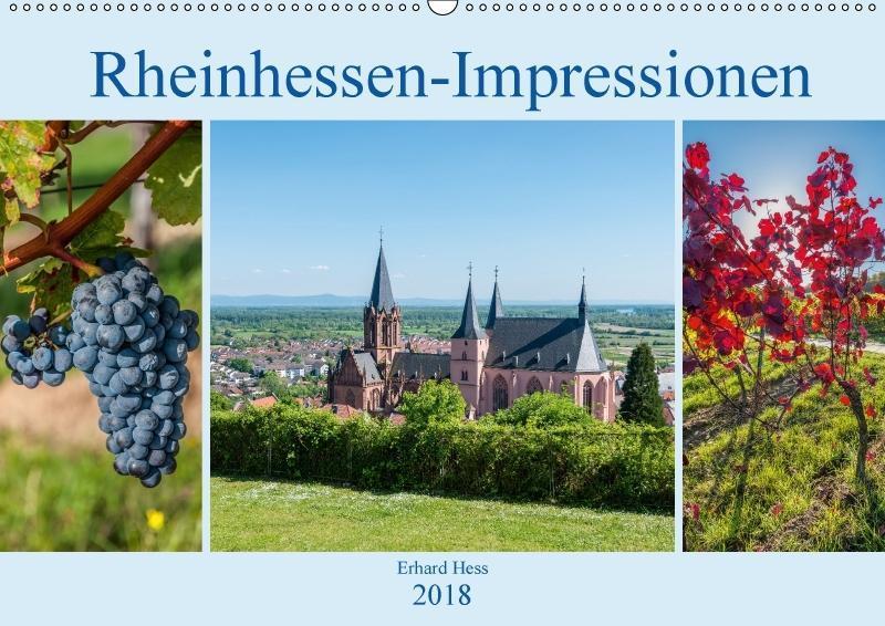 Rheinhessen-Impressionen (Wandkalender 2018 DIN...