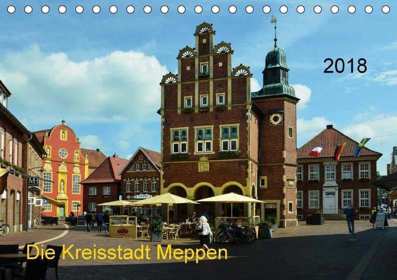Die Kreisstadt Meppen (Tischkalender 2018 DIN A...