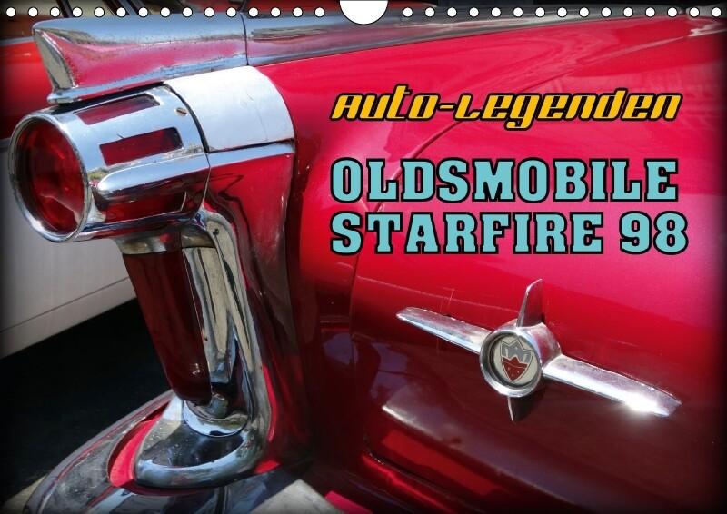 Auto-Legenden - OLDSMOBILE STARFIRE 98 (Wandkal...