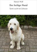 Der heilige Hund