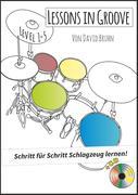 Lessons in Groove - Schritt für Schritt Schlagzeug lernen (+CD)