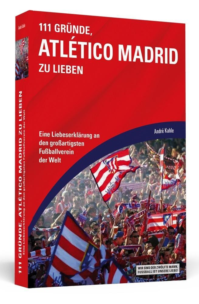 111 Gründe, Atlético Madrid zu lieben als Taschenbuch