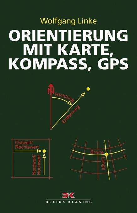 Orientierung mit Karte, Kompass, GPS als Buch