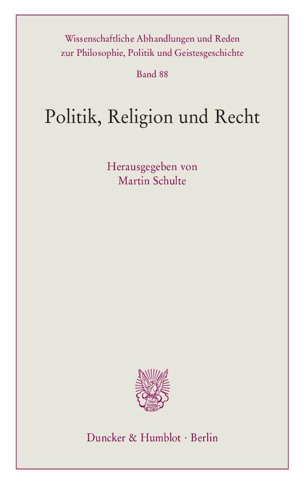Politik, Religion und Recht. als Buch von