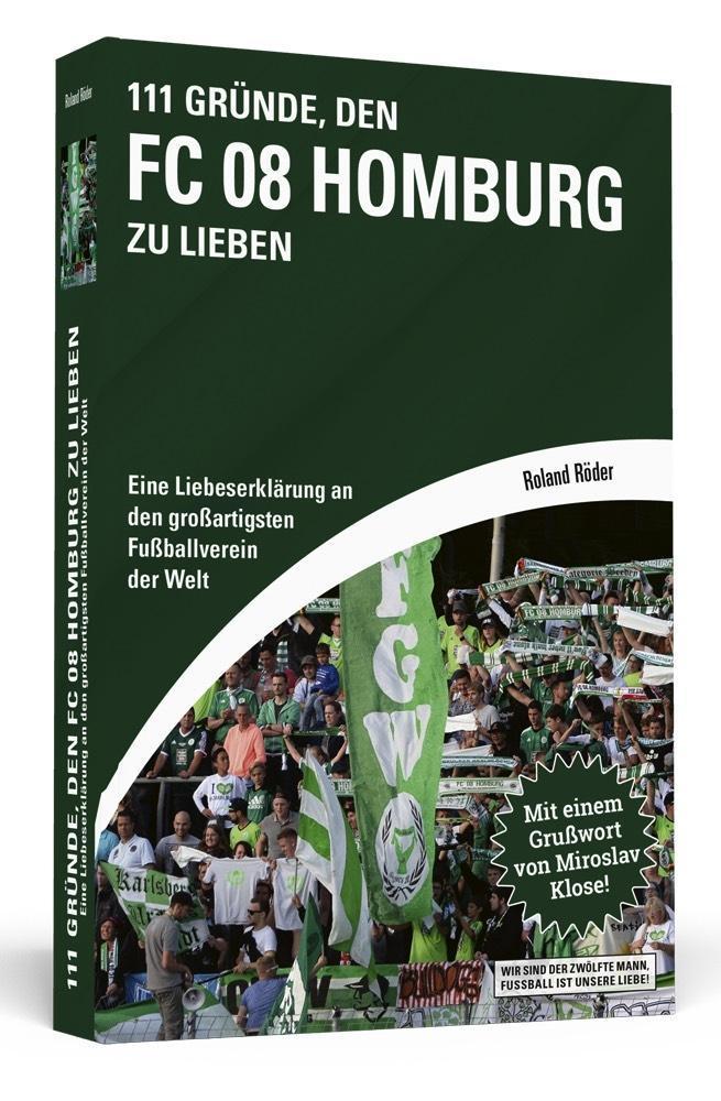 111 Gründe, den FC 08 Homburg zu lieben als Taschenbuch von ´Roland Röder