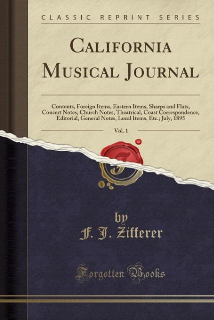 California Musical Journal, Vol. 1 als Taschenb...