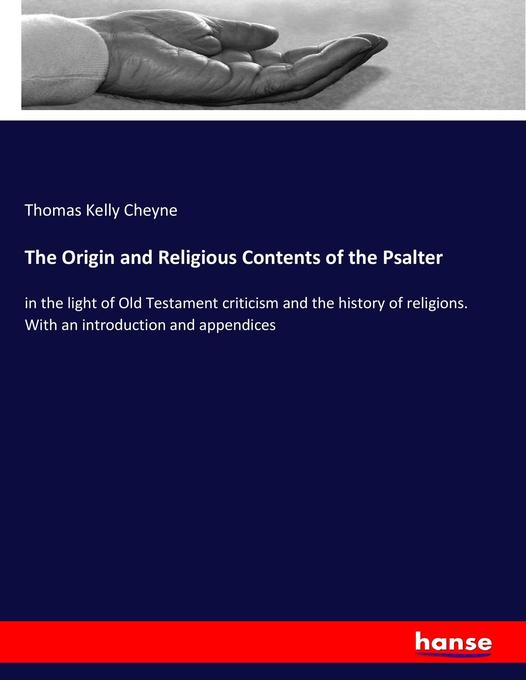 The Origin and Religious Contents of the Psalte...