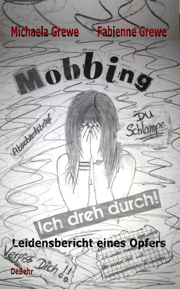 Mobbing - Ich dreh durch als Taschenbuch von Mi...